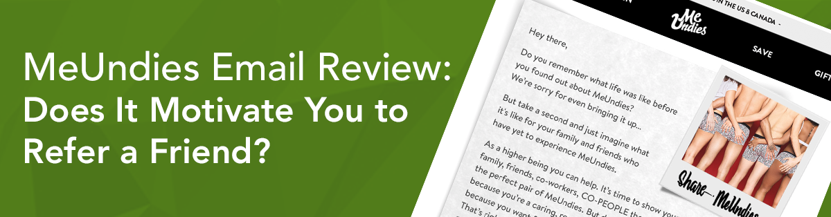 MeUndies Email Review: Does It Motivate You to Refer a Friend?