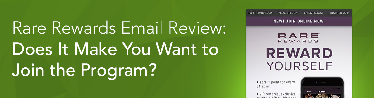 Rare Rewards Email Review: Does It Make You Want to Join the Program?