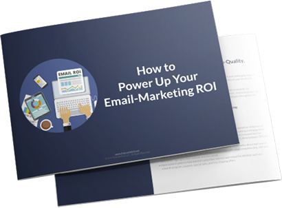 How to Power Up Your Email-Marketing ROI